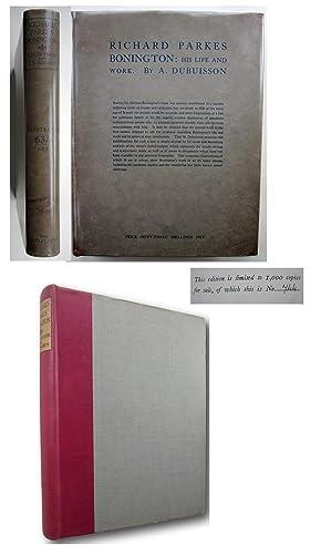 RICHARD PARKES BONINGTON : His life and: Dubuisson, A. and