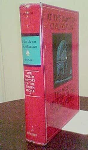 The World History of the Jewish People, First Series, Volume 1: At the Dawn of Civilization: ...