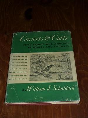 Coverts & Casts: William J. Schaldach