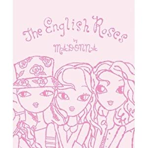The English Roses / The English Roses: Madonna