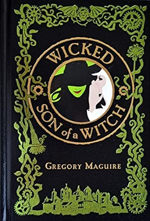 WICKED & SON of a WITCH: Two: Maguire, Gregory