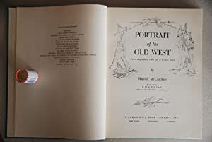 Portrait of the Old West: with a: McCracken, Harold