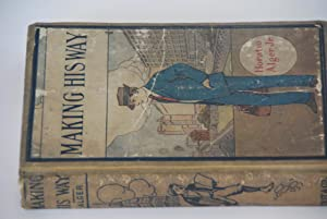 Making His Way or Frank Courtney's Stuggle: Alger, Horatio