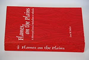 Flames on the Plains: A History of: Holter,Don W.