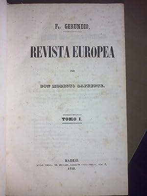 Fray Gerundio. Revista Europea. Tomos I a IV: Lafuente, Modesto