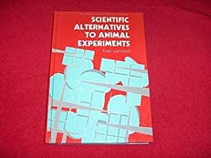 Scientific Alternatives to Animal Experiments: Lembeck, Fred
