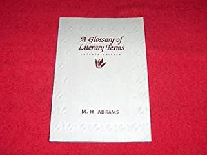 A Glossary of Literary Terms [Seventh Edition]: Abrams, M.H.