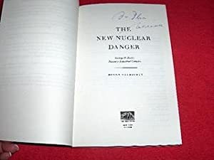 The New Nuclear Danger: George W. Bush's Military-Industrial Complex: Caldicott, Helen