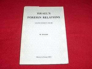 Israel's Foreign Relations : Selected Documents, 1984-1988: Medzini, M. [Editor]