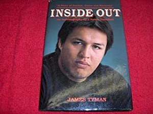 Inside Out : An Autobiography By a: Tyman, James