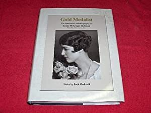 Gold Medalist : The Annotated Autobiography of: Hellstedt, Leone McGregor;
