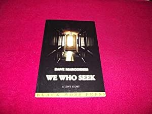 We Who Seek: Margoshes, Dave
