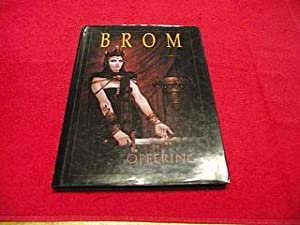Offerings: The Art of Brom: Brom