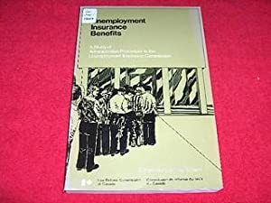 Unemployment Insurance Benefits : A Study of Administrative Procedure in the Unemployment Insuran...