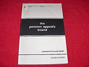 The Pension Board Appeals : A Study of Administrative Procedure in Social Security Matters