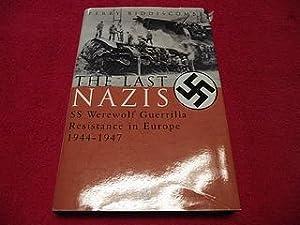 The Last Nazis: SS Werewolf Guerrilla Resistance: Biddiscombe, Perry
