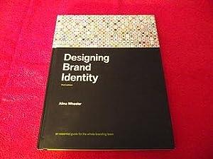 Designing Brand Identity [Third Edition] : An: Wheeler, Alina