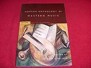The Norton Anthology of Western Music : Ancient to Baroque [Volume I, Fourth Edition]