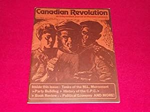 Canadian Revolution : An Independent Journal of Marxism-Leninism [Oct/Nov 1975, Vol. 1, No. 3]