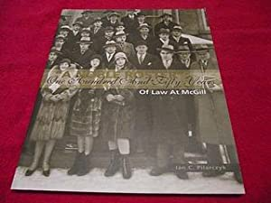 A Noble Roster : One Hundred and Fifty Years of Law at McGill