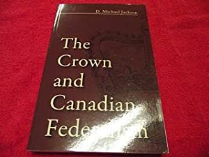 The Crown and the Canadian Federalism