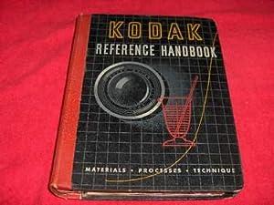 Kodak Reference Handbook : Materials, Process, Technique: None Credited