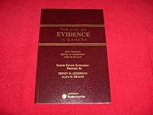 The Law of Evidence in Canada [Second Edition Supplement Prepared By Sidney N. Liderman and Alan ...