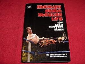 Cheating Death, Stealing Life : The Eddie: Guerrero, Eddie; Krugman,