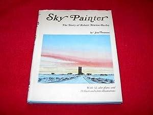 Sky Painter : The Story of Robert: Swanson, Jean Christina