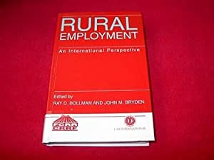 Rural Employment : An International Perspective: Bollman, Ray D.