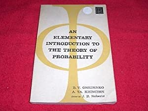 An Elementary Introduction to the Theory of: Gnedenko, B.V.; Khinchin,