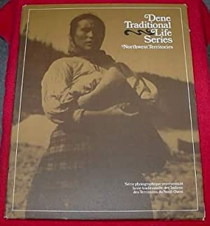Dene Traditional Life Series : Northwest Territories : 23 Prints: None Credited