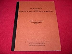 Proceedings of the Prairie Justice Research Workshop