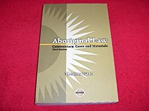 Aboriginal Law : Commentary, Cases and Materials