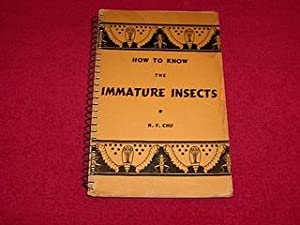 Hoe to Know the Immature Insects: Chu, H.F.
