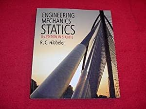 Engineering Mecahanics Statistics [11th Edition in SI: Hibbeler, R.C.
