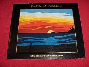 The Elders Are Watching: Bouchard, David