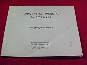 A History of Pharmacy in Pictures: Bender, George A.
