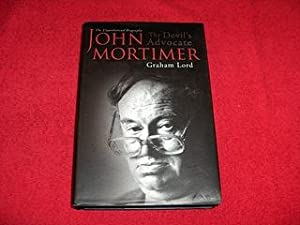 John Mortimer : The Devil's Advocate: The Unauthorised Biography