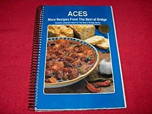 Aces: More Recipes from the Best of: The Best of