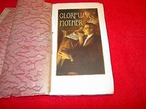 Glorious Mother: Woolard, Samuel Francis