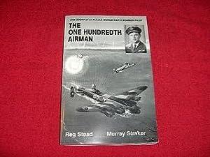 The One Hundredth Airman: Stead, Reginald; Straker,