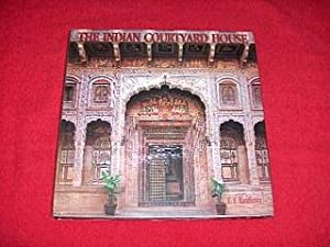 The Indian Courtyard House: Randhawa, T. S.