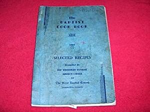 The Baptist Cook Book: The Winnifred Paskall Mission Circle of the First Baptist Church