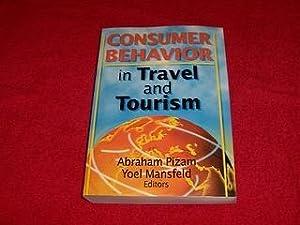Consumer Behavior in Travel and Tourism: Pizam, Abraham; Mansfeld,