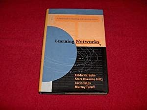 Learning Networks : A Field Guide to: Harasim, Linda M.;