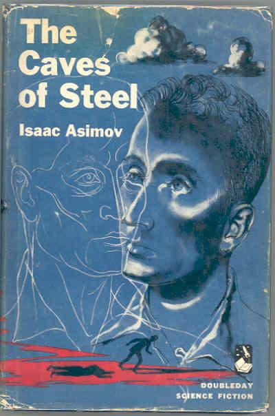 The Caves of Steel.: ASIMOV, Isaac.