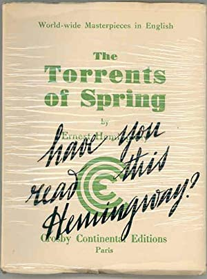 The Torrents of Spring.: HEMINGWAY, Ernest.