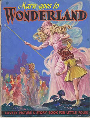 Mary Goes to Wonderland. Lovely Picture & Story Book for Little Folks. Original artwork mock-up...