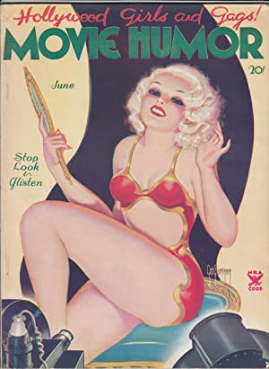Movie Humor. Hollywood Girls and Gags! Vol. 1, no. 12.: QUINTANA, George [cover artist]. REESE, M. ...